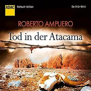 Tod in der Atacama Hörbuch