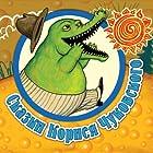 Skazki Korneja Chukovskogo (       UNABRIDGED) by Kornej Chukovskij Narrated by Lyudmila Loubenskaya