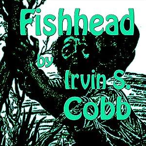 Fishead Audiobook