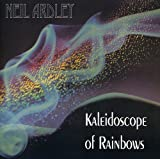 Kaleidoscope of Rainbows by Neil Ardley (2005-03-20)