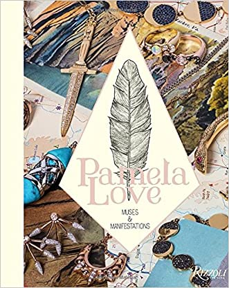 Pamela Love: Muses and Manifestations