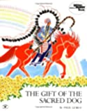 The Gift of the Sacred Dog (Reading Rainbow Book)