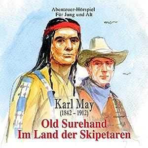 Old Surehand: Im Land der Skipetaren Hörspiel