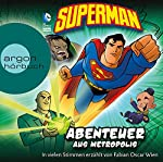 Superman: Abenteuer aus Metropolis | Michael Dahl,Blake A. Hoena