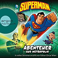 Superman: Abenteuer aus Metropolis Hörbuch