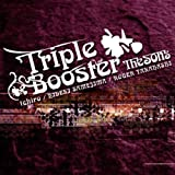 Triple Booster