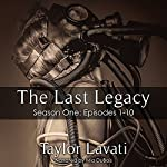 The Last Legacy: Season One | Taylor Lavati