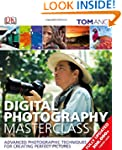 Digital Photography Masterclass Revised