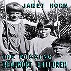 The Missing Beaumont Children Hörbuch von Janet Horn Gesprochen von: Elizabeth Rose Glazener