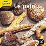 Les docs Ribambelle cycle 2 éd. 2012 - Le pain