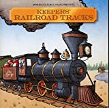 img - for Minnesota Public Radio Presents: Keepers - Railroad Tracks (CD) (Keepers) book / textbook / text book