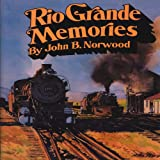 img - for Rio Grande Memories book / textbook / text book