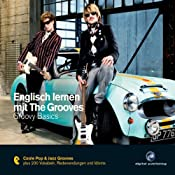 H&ouml;rbuch Englisch lernen mit The Grooves. Groovy Basics