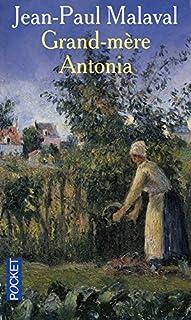 La tradition Albarède : [2] : Grand-mère Antonia