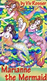 img - for Marianne the Mermaid (Book 1) book / textbook / text book