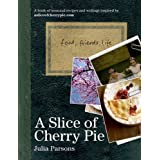 A Slice of Cherry Pieby Julia Parsons