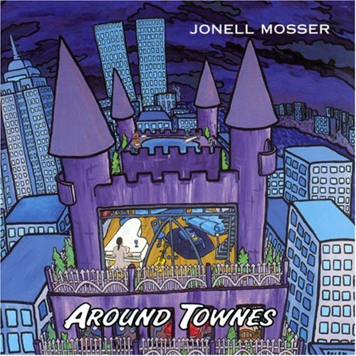 JONELL MOSSER/AROUND TOWNS