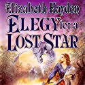Elegy for a Lost Star Audiobook by Elizabeth Haydon Narrated by Kevin T. Collins