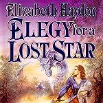 Elegy for a Lost Star | Elizabeth Haydon