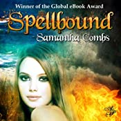 Spellbound | [Samantha Combs]