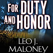 For Duty and Honor: A Dan Morgan Thriller Novella | Leo J. Maloney