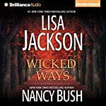 Wicked Ways | Lisa Jackson,Nancy Bush