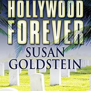 Hollywood Forever | [Susan T. Goldstein]