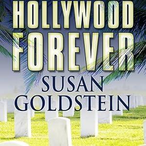 Hollywood Forever | [Susan T. Goldstein]