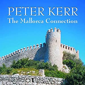 The Mallorca Connection | [Peter Kerr]