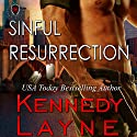 Sinful Resurrection: CSA Case Files, Volume 2 Audiobook by Kennedy Layne Narrated by Michael Pauley