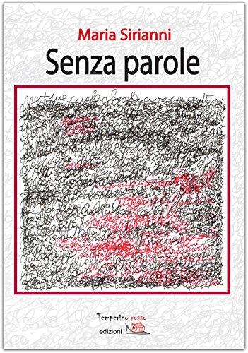 Senza parole (Giorni possibili) (Italian Edition)