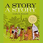 A Story, A Story | Gail Haley