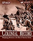 Coyote Trail: Colonial Record: Americas Fight for Liberty