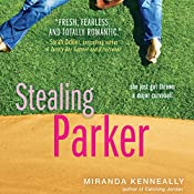Stealing Parker | Miranda Kenneally