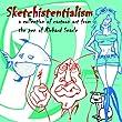 Sketchistentialism