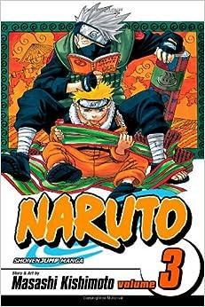 Naruto, Vol. 3: Dreams Kishimoto, Masashi Paperback