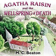 Agatha Raisin and the Wellspring of Death: Agatha Raisin, Book 7 | Livre audio Auteur(s) : M. C. Beaton Narrateur(s) : Penelope Keith