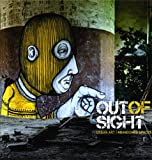 echange, troc RomanyWG - Out of sight urban art abandoned space /anglais