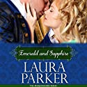 Emerald and Sapphire Audiobook by Laura Parker Narrated by Rebecca Rogers