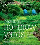 Beautiful No-Mow Yards: 50 Amazing La...