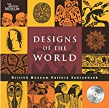 Designs of the World (British Museum Pattern Books) (French Edition) (0714150886) by Wilson, Eva