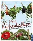 Image de Mein Küchenbalkon: Obst und Gemüse für City-Gärtner