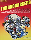 img - for Turbochargers HP49 (HP Books): Turbo Design, Sizing & Matching, Spark-Ignition & Diesel Engine Applications, Water Injection, Controls, Carburetion, Intercooling, ... Street & Race Cars, Boats, Motorc book / textbook / text book
