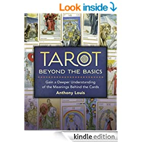 Tarot Beyond the Basics: Gain a Deeper Understanding of the Meanings Behind the Cards