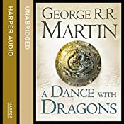 A Dance with Dragons: Book 5 of A Song of Ice and Fire | George R. R. Martin