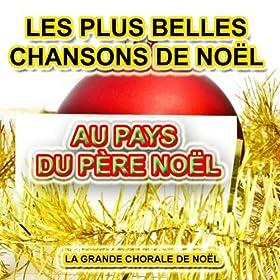 Au Pays Du P Re No L Les Plus Belles Chansons De No L