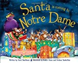 Santa Is Coming to Notre Dame