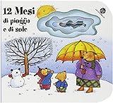 img - for 12 mesi di pioggia e di sole. I buchini by Giovanna Mantegazza Anna Curti (2014-01-01) book / textbook / text book