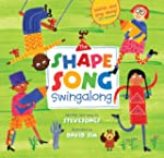 The Shape Song Swingalong [With CD (A...