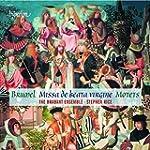 Brumel: Missa de Beata Virgine / Mote...